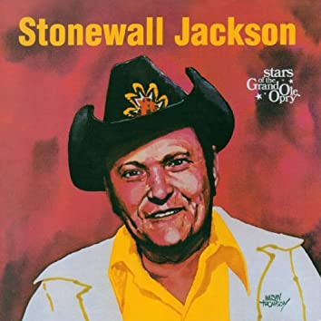 Stonewall Jackson: Stars of the Grand Ole Opry