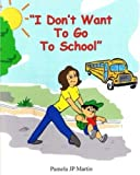 I Don't Want To Go To School activity book in color