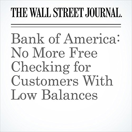 BankofAmerica: No More Free Checking for Customers With Low Balances copertina