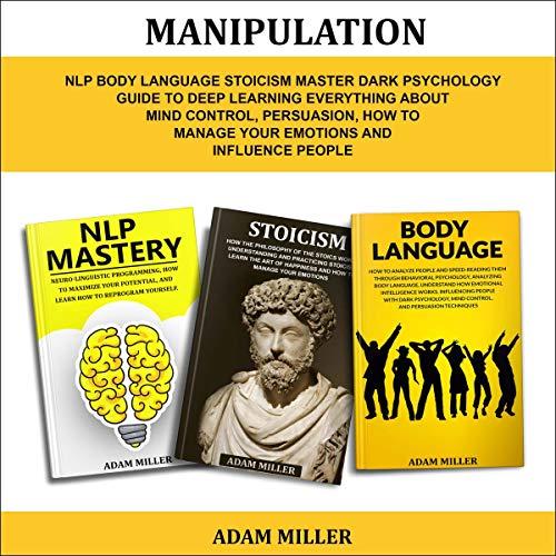 Manipulation: NLP Body Language Stoicism Master Dark Psychology audiobook cover art
