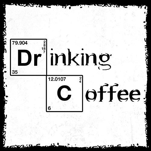 how about tee? - Drinking Coffee - Periodensystem - stylischer Kühlschrank Magnet mit lustigem Spruch-Motiv - zur Dekoration oder als Geschenk