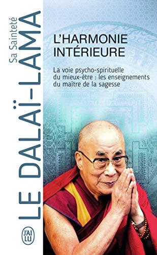 L'harmonie intérieure: La voie psycho-spirituelle du mieux-être:les enseignements du maître de la sagesse