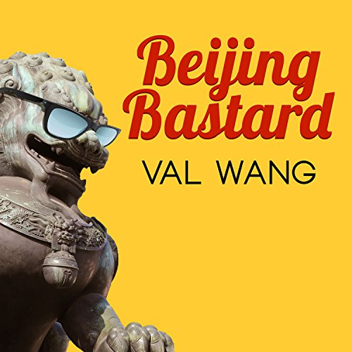 Beijing Bastard audiobook cover art