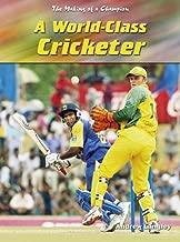 World-class Cricketer (Making of a Champion)