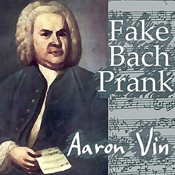 Fake Bach Prank