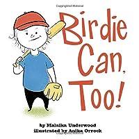 Birdie Can, Too!