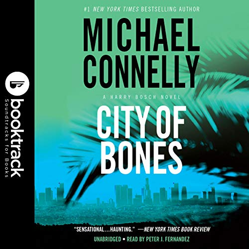 City of Bones (Booktrack Edition) Audiobook By Michael Connelly cover art