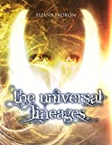 The Universal Lineages: The Universal Lineages is about a story written in a parchment that was tied...