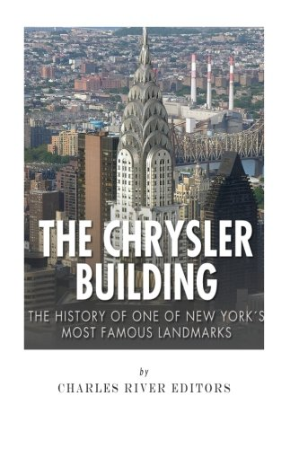 The Chrysler Building: The History of One of New York City's Most Famous Landmarks