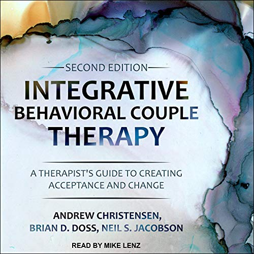 Integrative Behavioral Couple Therapy (Second Edition) cover art