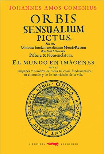 Orbis sensualium pictus: El mundo en imágenes