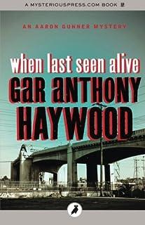 When Last Seen Alive: The Aaron Gunner Mysteries: Volume 5
