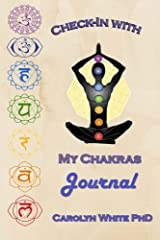 Check-In with My Chakras Journal (Chakra Mastery) Paperback