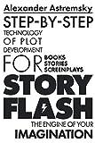 Story-Flash: Step-by-Step Technology of Plot Development (Story-Flash System)
