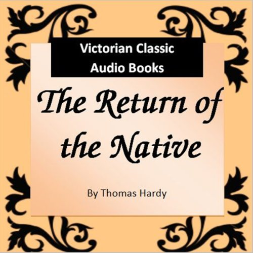 an analysis of the return of the native opening with a chapter describing sundown on egdon heath Hardy devotes the novel's entire first chapter to describing the analysis the opening of this return to egdon heath the return of the native â.