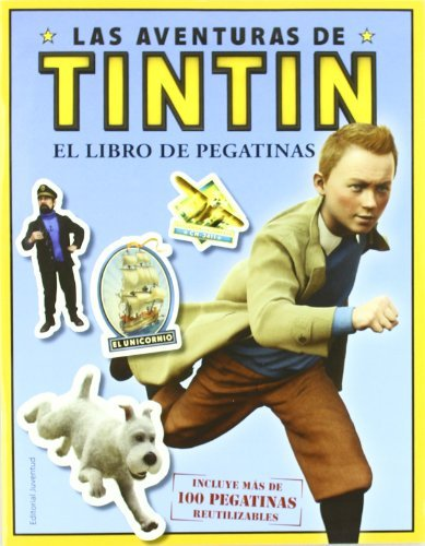 Tintín. Libro de adhesivos (Las Aventuras De Tintin / the Adventures of Tintin) (Spanish Edition) by Hergé(2011-11-01)