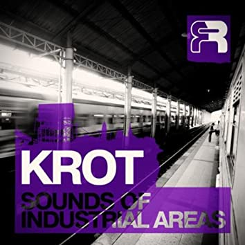The Sounds Of Industrial Areas LP