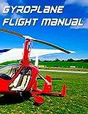 Gyroplane Flight Manual