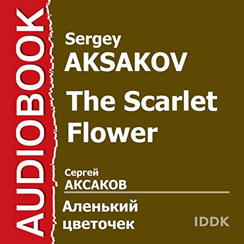 The Scarlet Flower [Russian Edition] audiobook cover art