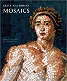 Greek and Roman Mosaics: Centurion Edition