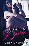 Consumed By You: Volume 1 (The Consumed Series)