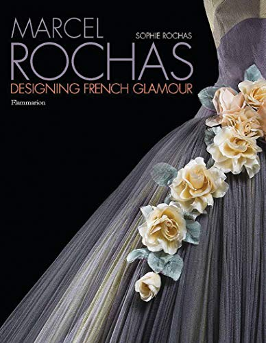 Image of Marcel Rochas: Designing French Glamour