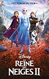 La Reine des Neiges 2 - Le roman du film - Format Kindle - 9782017079286 - 9,99 €