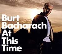 At This Time by Burt Bacharach (2005-11-14)