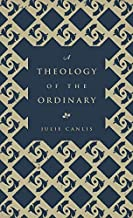 Best theology of the ordinary Reviews