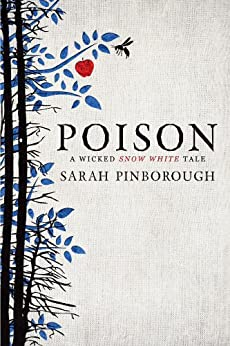 Poison (Tales from the Kingdoms Book 1) by [Sarah Pinborough]