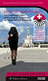 Jakobsweg Caminho Português: Lissabon - Santiago de Compostela mit Fátima, dem Küstenweg und dem Camino Espiritual (Pilgerführer / Wanderführer)