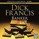 Banker: By Dick Francis (Unabridged Audiobook 10cds)