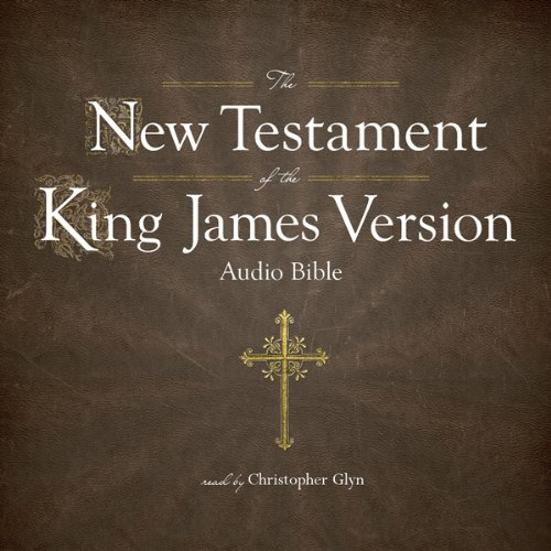 The King James Version of the New Testament audiobook cover art