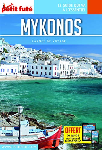 Guide Mykonos 2016 Carnet Petit Futé