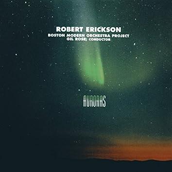 Robert Erickson: Auroras