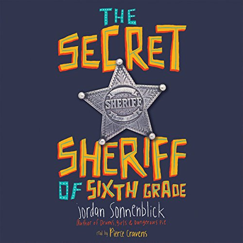 The Secret Sheriff of Sixth Grade audiobook cover art