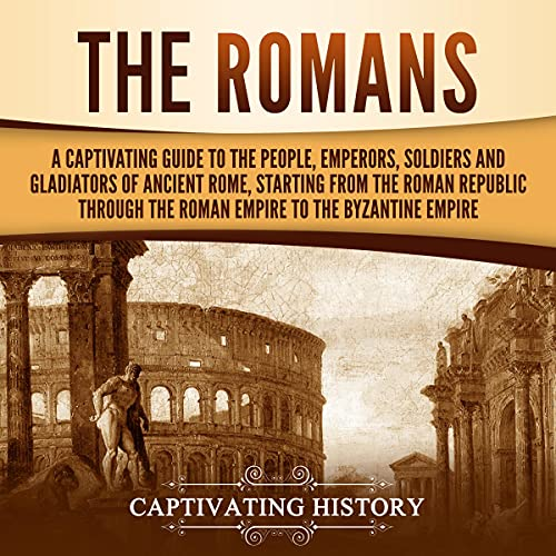 The Romans Audiobook By Captivating History cover art