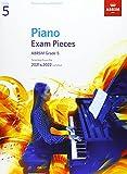 Piano Exam Pieces 2021 & 2022, ABRSM Grade 5: Selected from the 2021 & 2022 syllabus (ABRSM Exam Pieces)