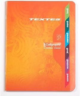 Calligraphe 55C - Un cahier de texte piqué (gamme 7000 de Clairefontaine) 120 pages 17x22 cm 70g grands carreaux, couvertu...