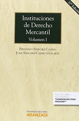 Instituciones de Derecho Mercantil. Volumen I (Papel + e-book): 796 (Gran Tratado)