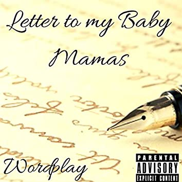 Letter to My Baby Mamas