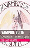Vampire Suite: A Psychedelic Folk Metal Opera (English Edition)