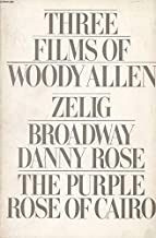 Three Films by Woody Allen: Broadway Danny Rose, Zelig, Purple Rose of Cairo