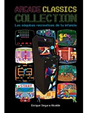ARCADE CLASSICS COLLECTION: Las máquinas recreativas de tu infancia
