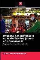 Impacto dos mototáxis no trabalho dos jovens nos Camarões
