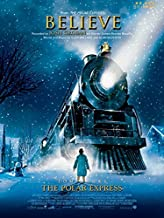 Believe (from The Polar Express): Five Finger Piano, Sheet (5 Finger) by Josh Groban (2010-08-01)