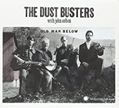 Old Man Below by The Dust Busters with John Cohen (2013-05-04)