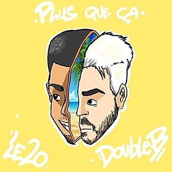 Plus que ça (feat. Le2o)