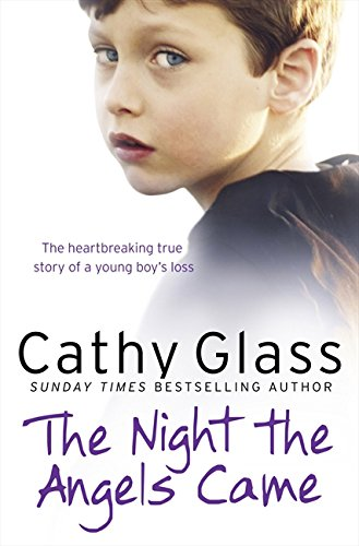 The Night the Angels Came: The heartbreaking true story of a young boy's loss