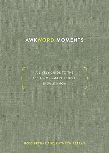 Awkword Moments: A Lively Guide to the 100 Terms Smart People Should Know (English Edition)